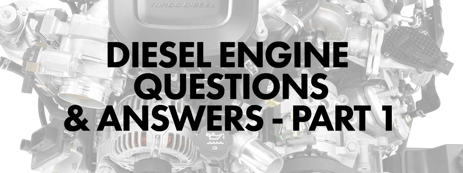 Diesel Engine Questions and Answers - Part 1